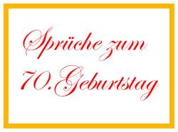 Geburtstagswunsche Zum 70 Ten Elegant Gluckwunsche Zum 70