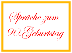 Spruche zum 90 geburtstag einladung